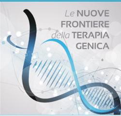 Le nuove frontiere della terapia genica - Roma, 20 settembre 2017
