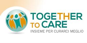 Together to Care - Insieme per curarci meglio