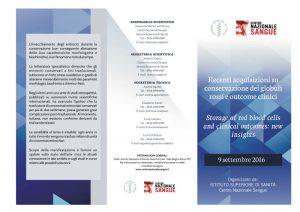Recenti acquisizioni su conservazione dei globuli rossi e outcome clinici - Roma, 9 settembre 2016 - Programma 1