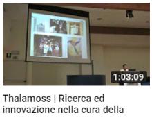 Thalamoss - Ricerca ed innovazione nella cura della talassemia - parte 1
